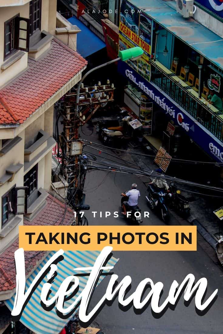 Tips for taking photos in Vietnam