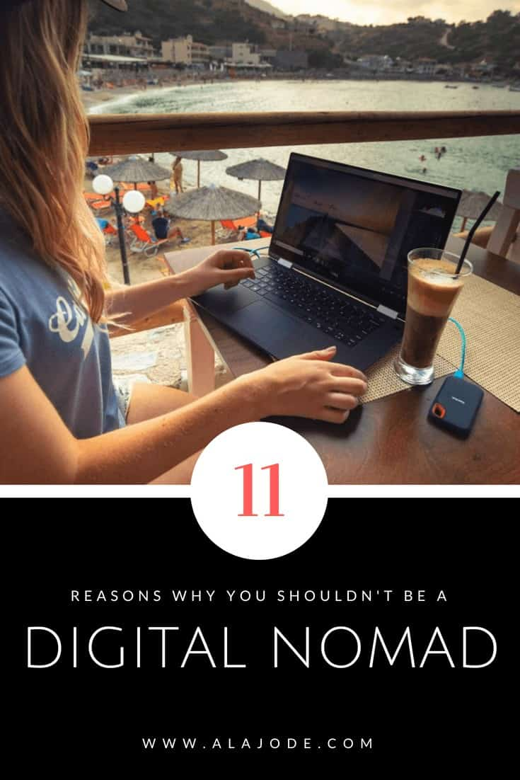 DIGITAL NOMAD LIFE and why you shouldn't become a digital nomad