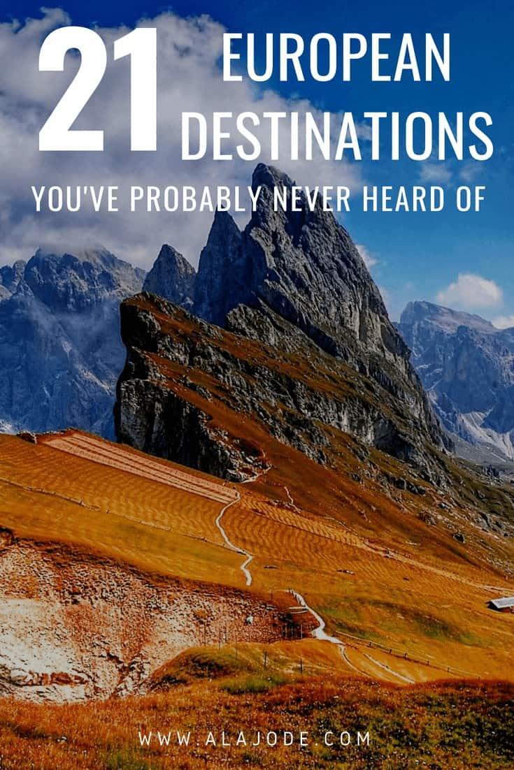 Undiscovered destinations hidden gems in europe