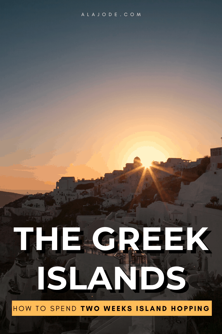 How to spend 2 weeks island hopping the Greek Islands