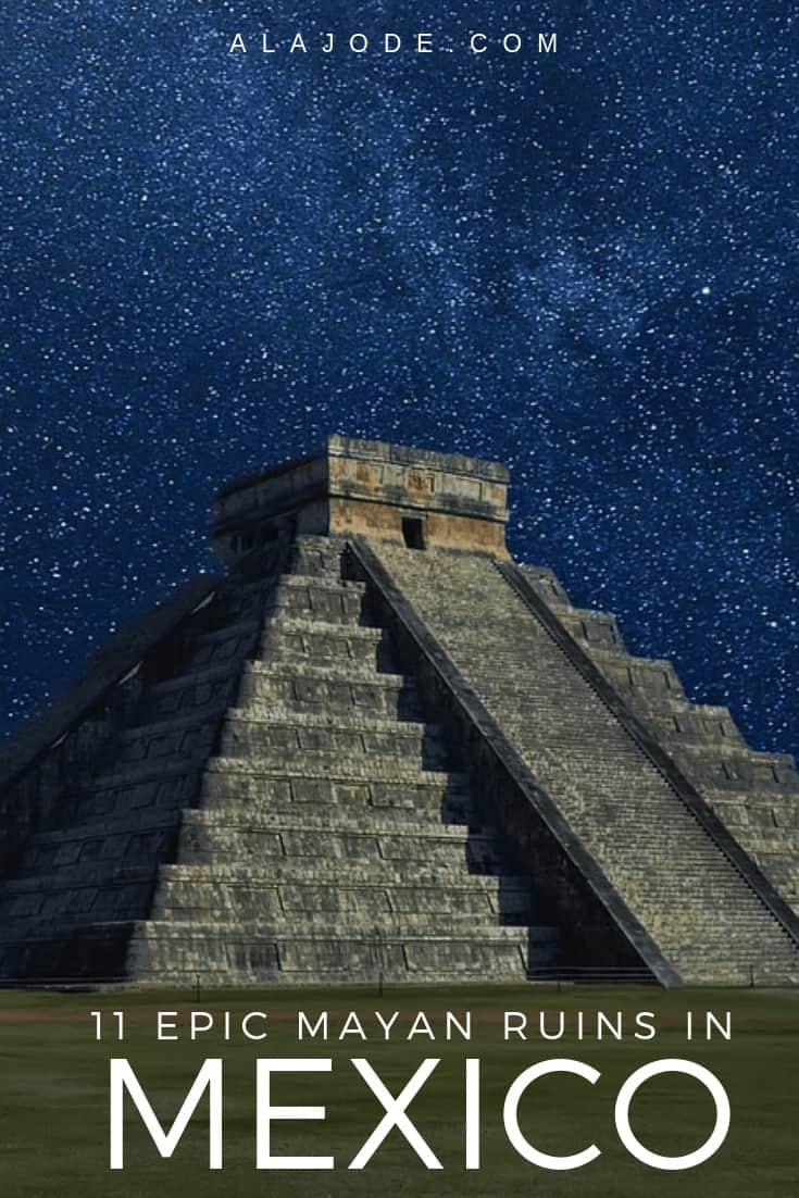 best mayan RUINS IN MEXICO