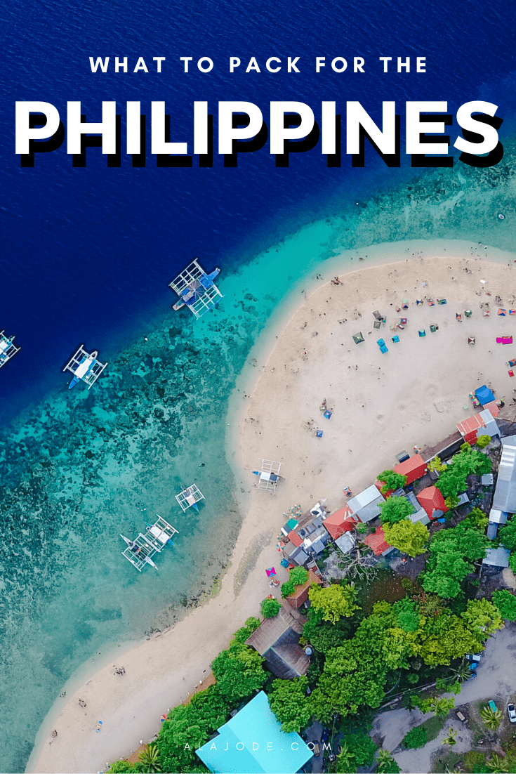 WHAT TO PACK FOR THE PHILIPPINES