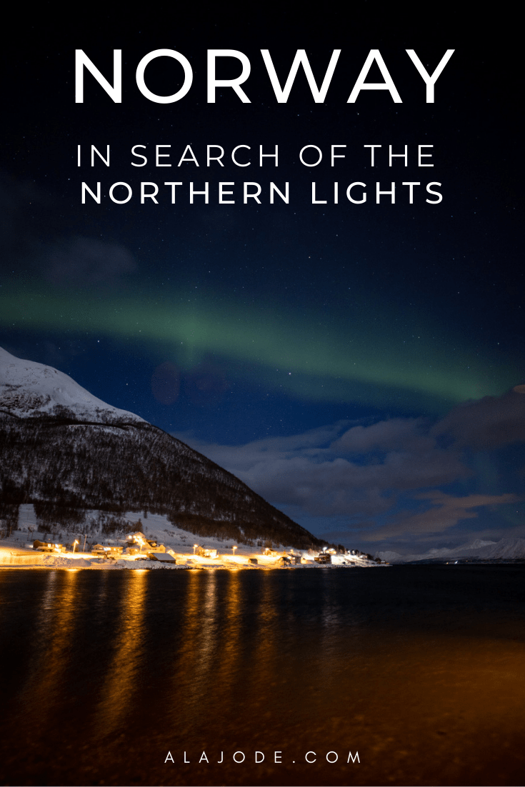 NORWAY_ IN SEARCH OF THE NORTHERN LIGHTS
