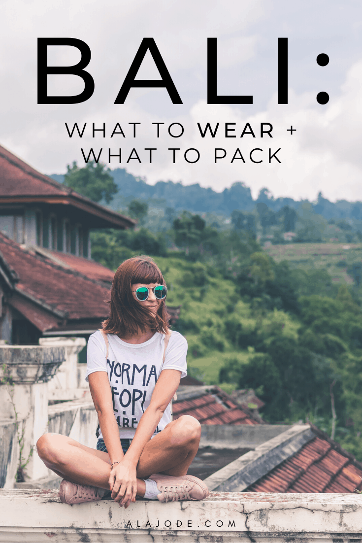 BALI WHATT TO WEAR AND WHAT TO PACK