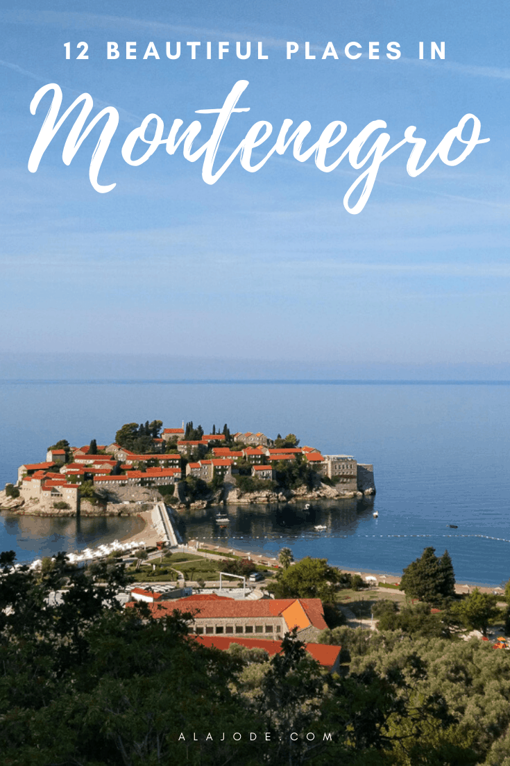 BEAUTIFUL PLACES IN MONTENEGRO