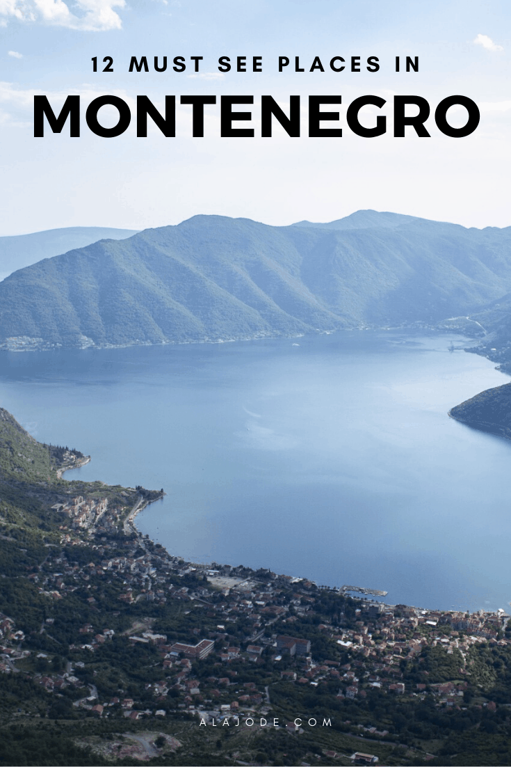 MUST SEE PLACES IN MONTENEGRO