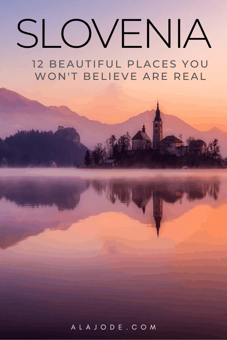 11 BEAUTIFUL PLACES IN SLOVENIA