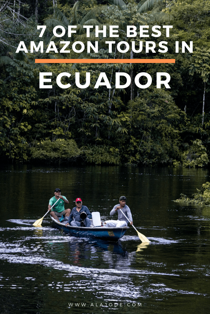 THE BEST AMAZON TOURS IN ECUADOR