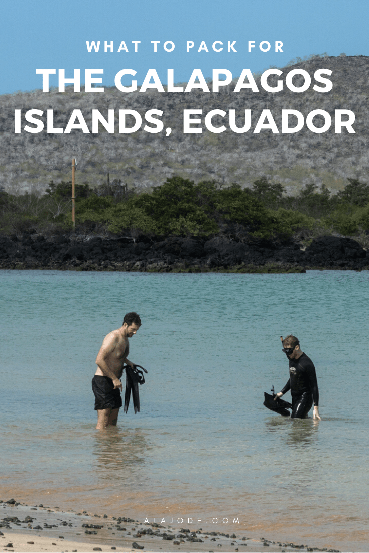 WHAT TO PACK FOR THE GALAPAGOS ISLANDS ECUADOR