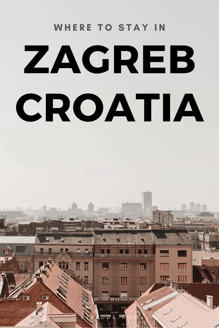 WHERE TO STAY IN ZAGREB CROATIA
