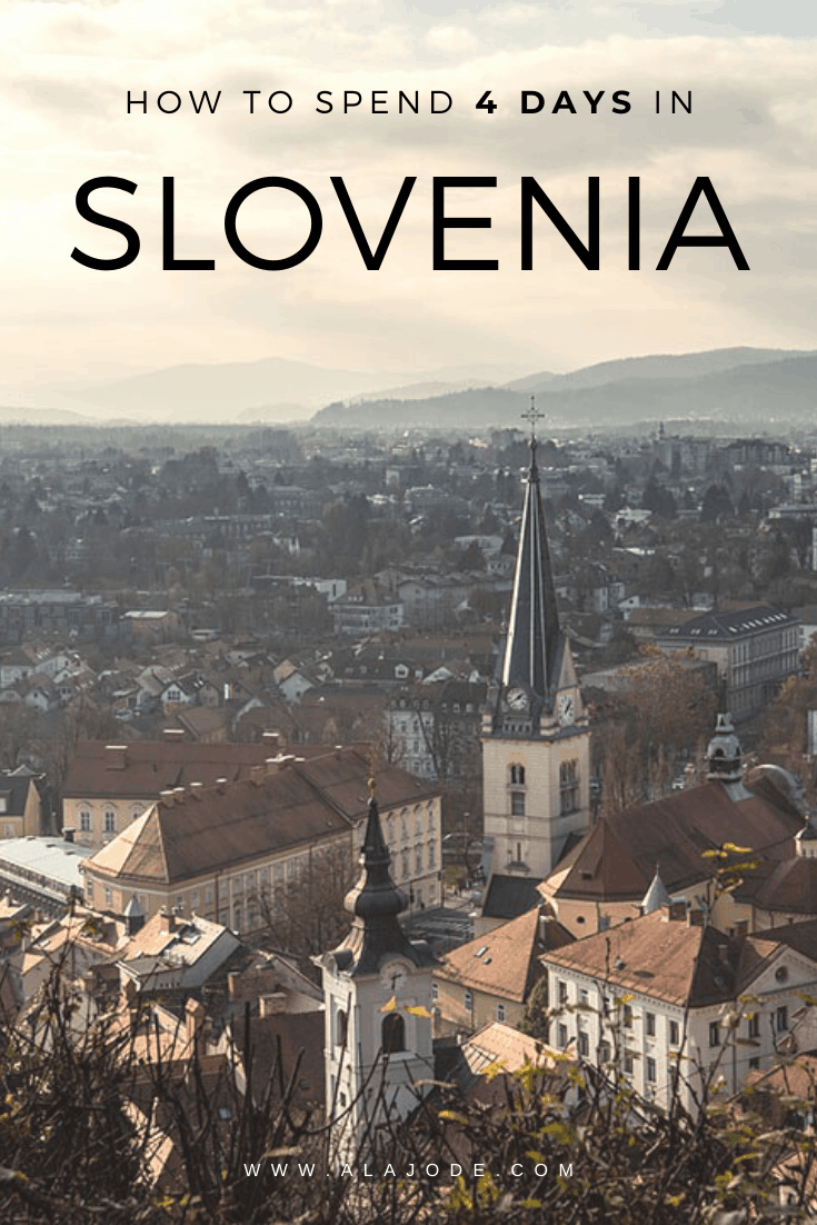 4 DAYS IN SLOVENIA