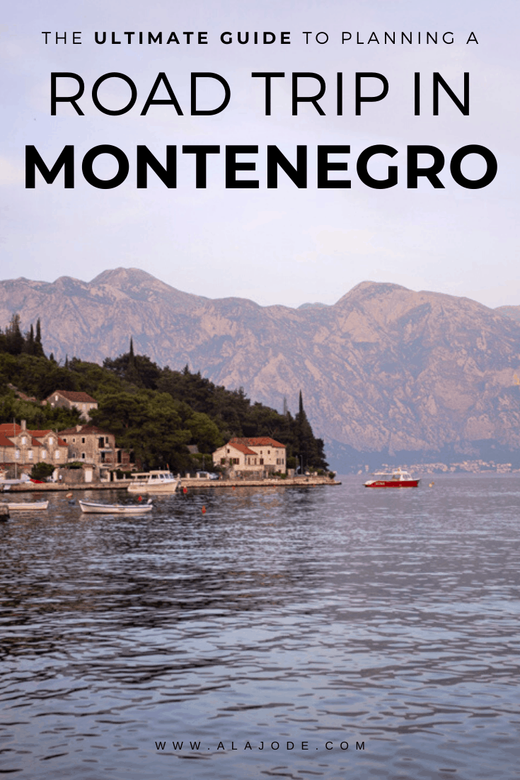 PLANNING A ROAD TRIP IN MONTENEGRO