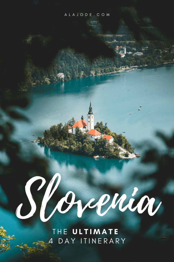 the ultimate 4 day slovenia itinerary