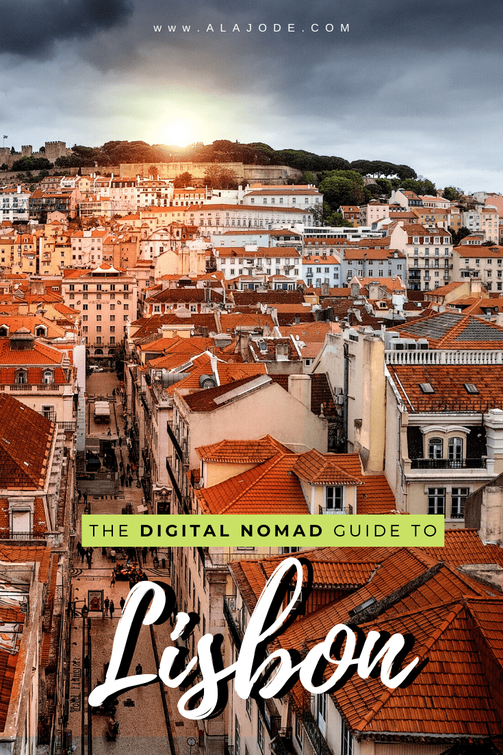 digital nomad guide to lisbon