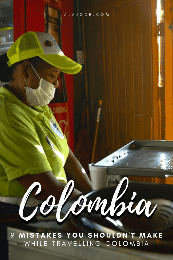 COLOMBIA TRAVEL MISTAKES