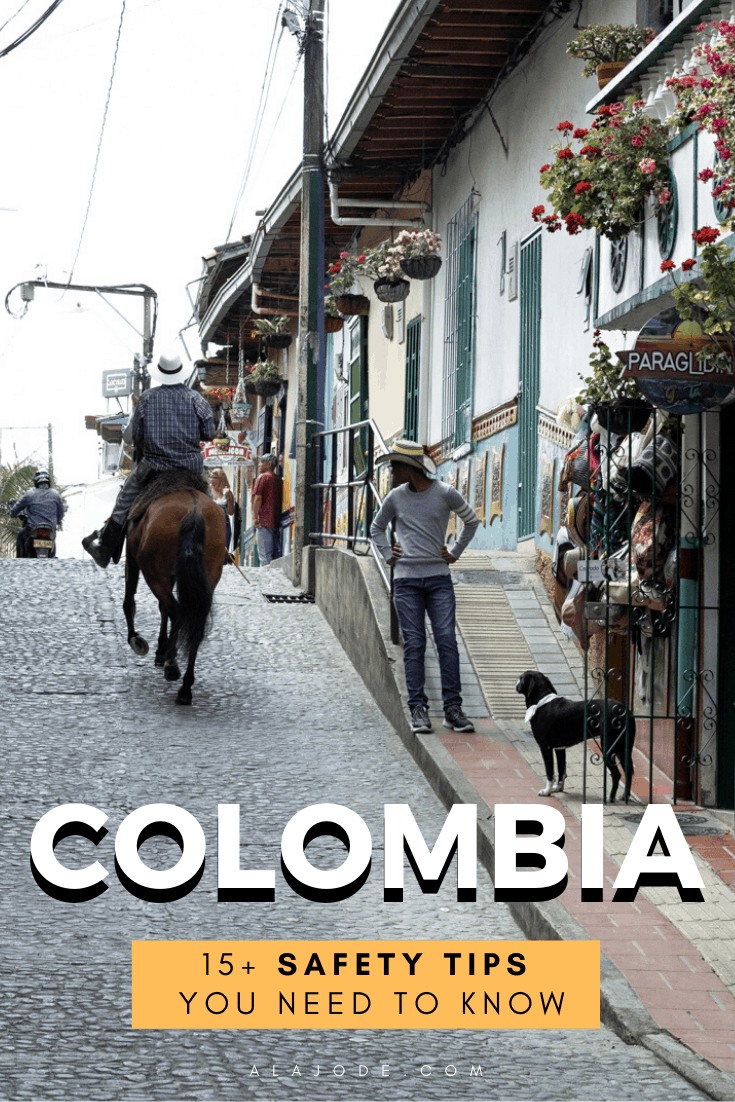 Colombia safety tips for travellers