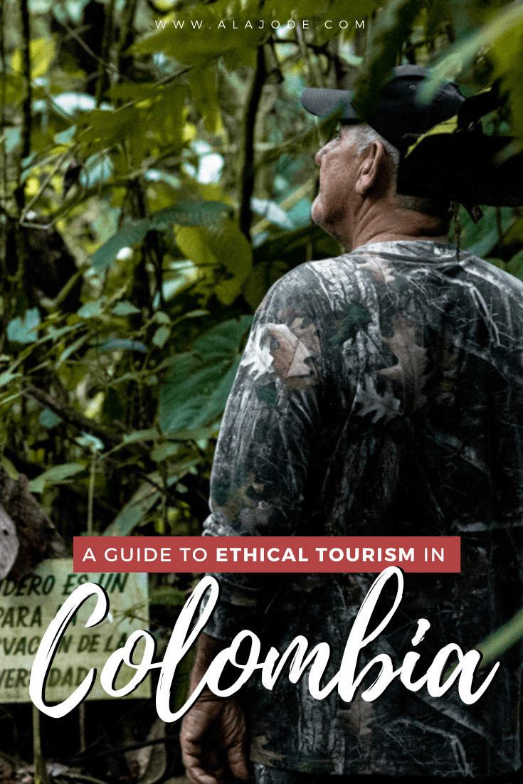 ethical tourism in colombia