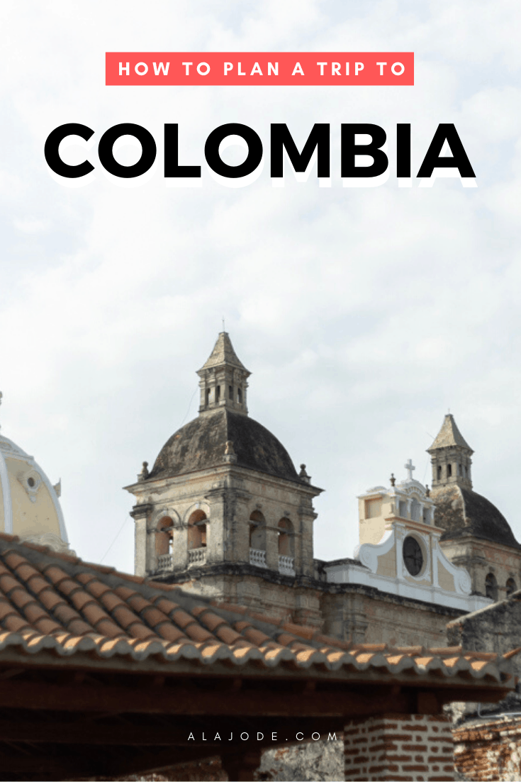 how to plan a trip to colombia
