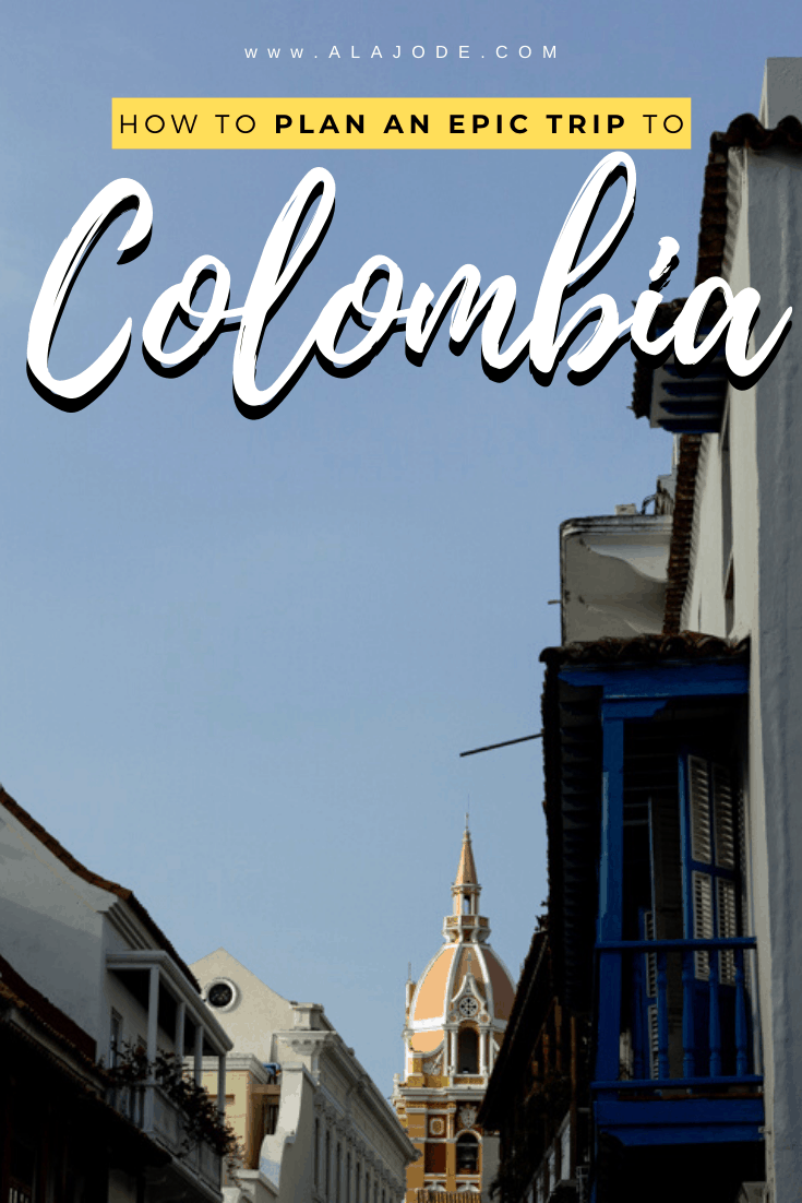 planning a trip to colombia