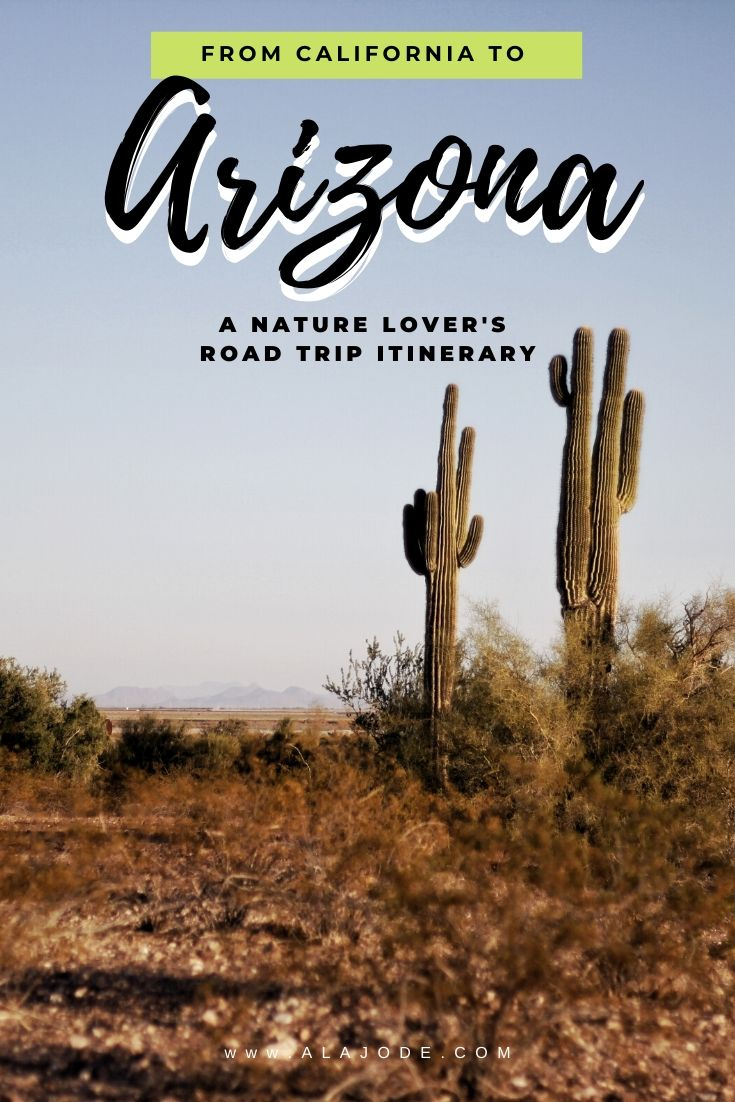 California to Arizona road trip itinerary USA