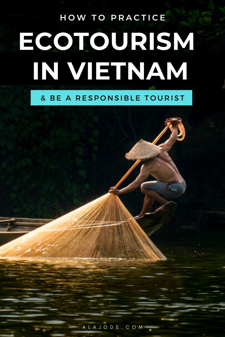 Pinterest image: how to practice ecotourism in Vietnam and be a responsible tourist