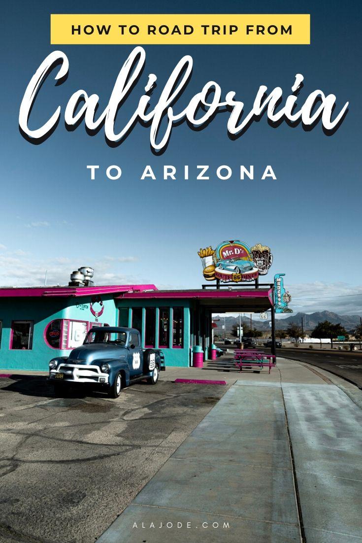 How to road trip California to Arizona